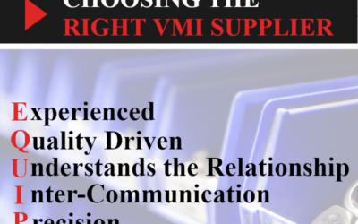 Choosing the Right VMI Supplier (EQUIP)