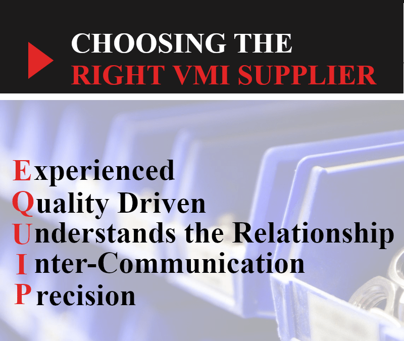 Choosing the Right VMI Supplier (EQUIP)
