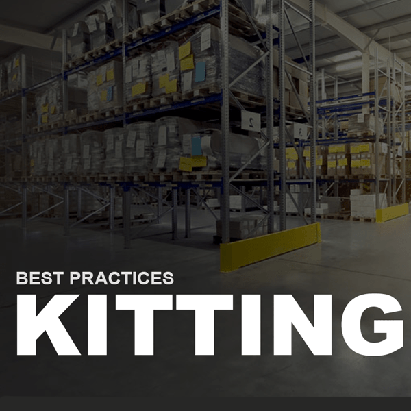 Kitting Best Practices