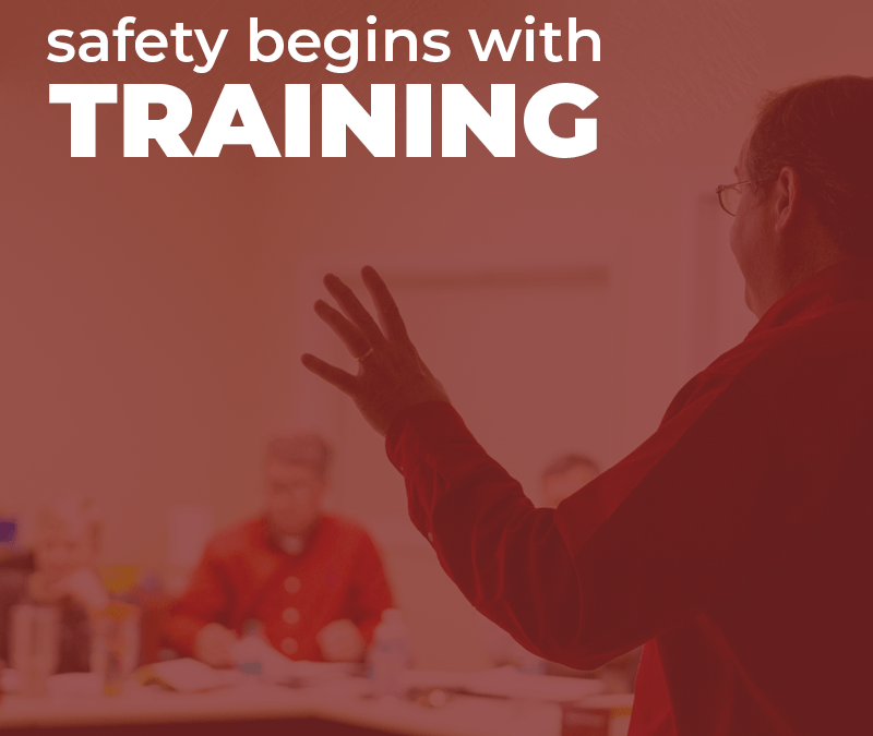 Safety Begins with Training