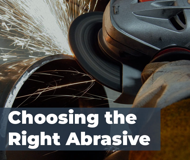 Choosing the Right Abrasive