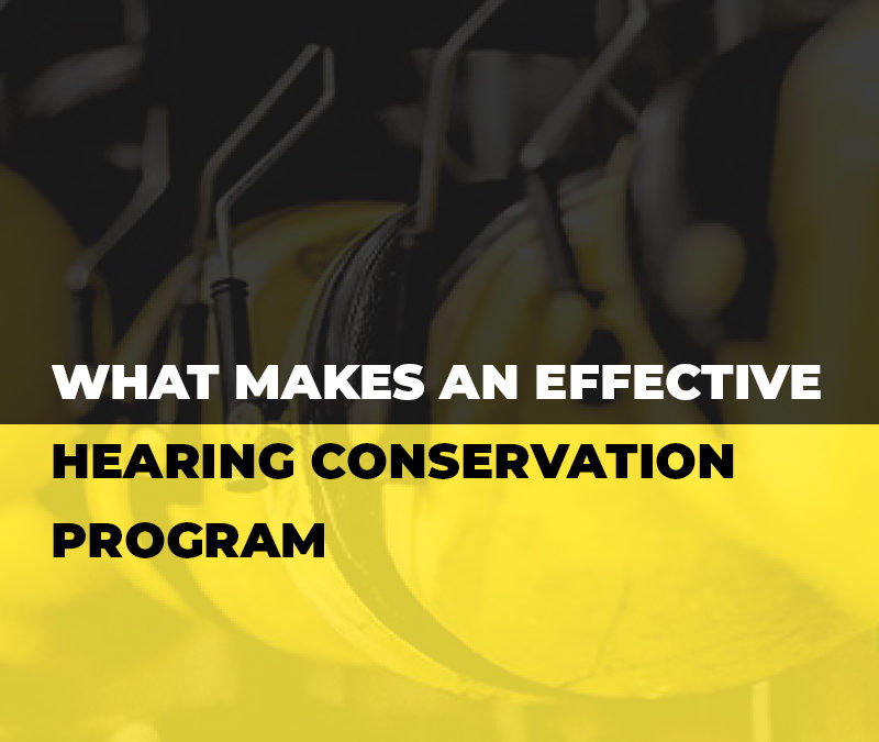 What Makes and Effective Hearing Conservation Program? | MartinSupply.com
