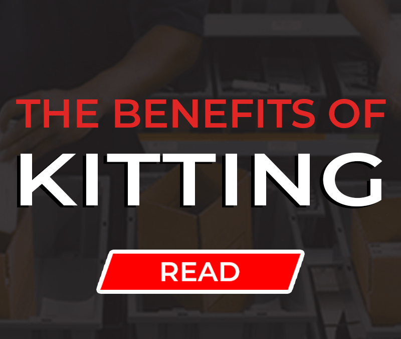 The Benefits of Kitting