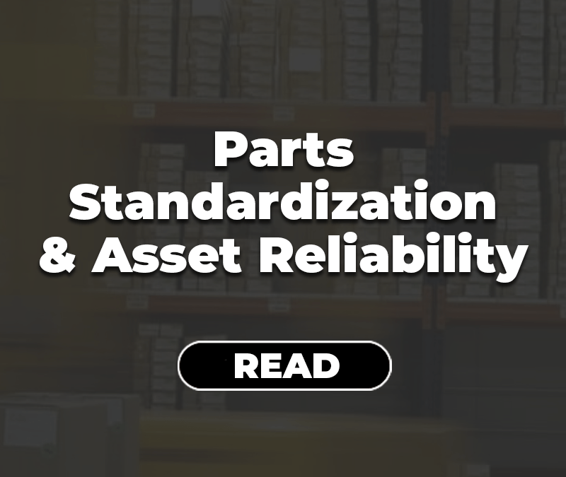 Parts Standardization and Asset Reliability