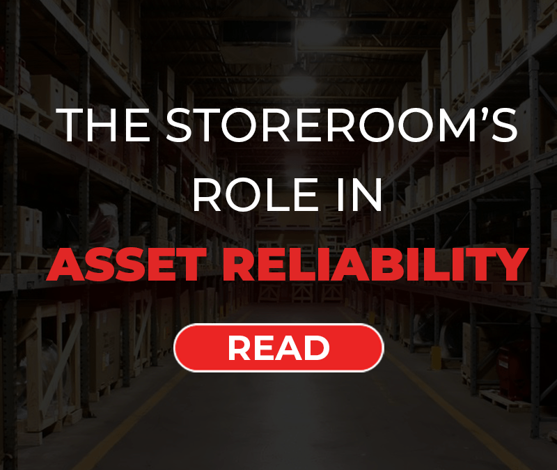 The Storeroom's Role in Asset Reliability