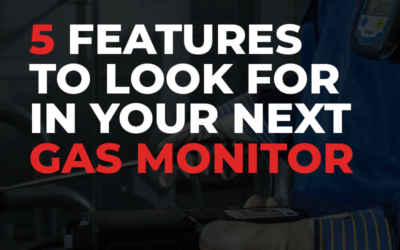 Five Features to Look for in Your Next Gas Monitor