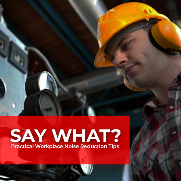 Say What? Practical Workplace Noise Reduction Tips