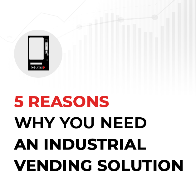 Five Reasons Why You Need an Industrial Vending Solution