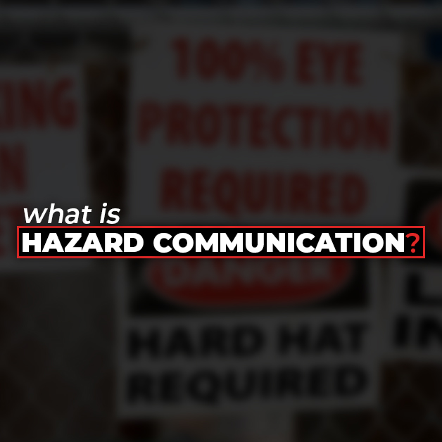 What is Hazard Communication?