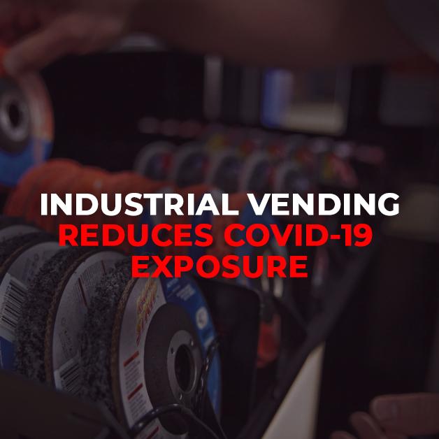 Industrial Vending Reduces COVID-19 Exposure