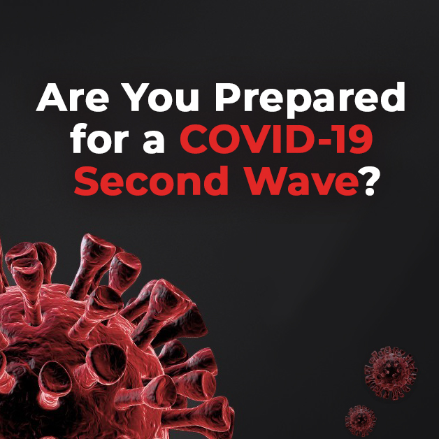 Are You Prepared for a COVID-19 Second Wave?